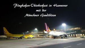 hannover airport oktoberfest partyband oktoberfestband gaudiblosn